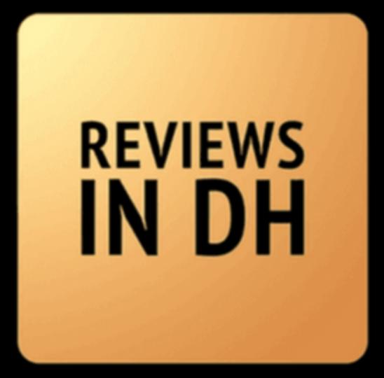 Reviews in Digital Humanities