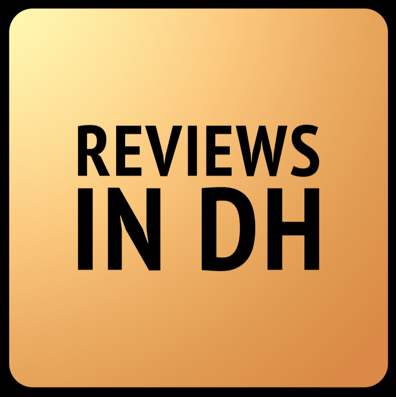 Reviews in Digital Humanities